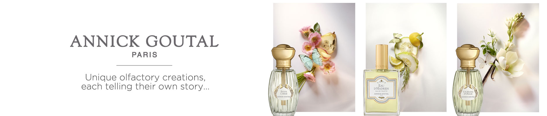 Annick Goutal: Paris - Unique olfactory creations, each telling their own story...