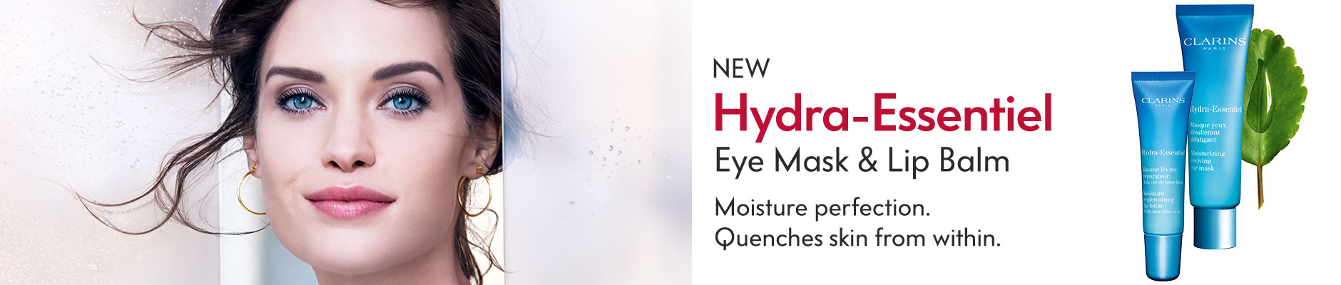 New Hydra-Essentiel Eye Mask & Lip Balm - Moisture perfection. Quenches skin from within.