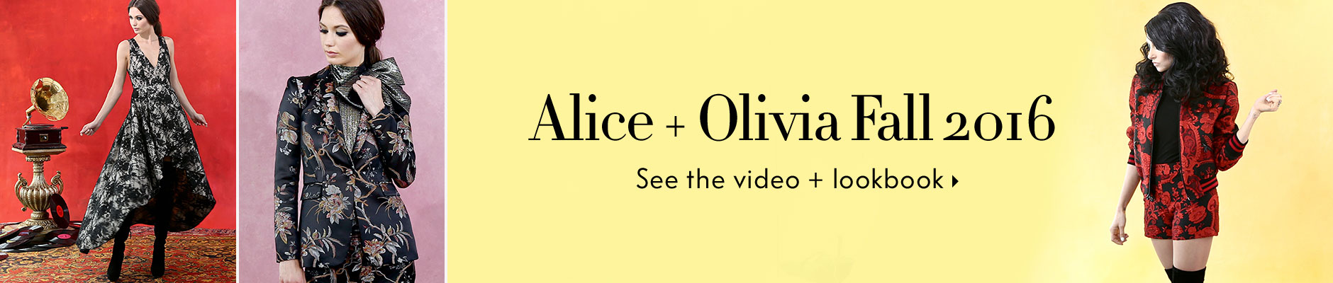 Alice + Olivia Fall 2016 - See the video + lookbook