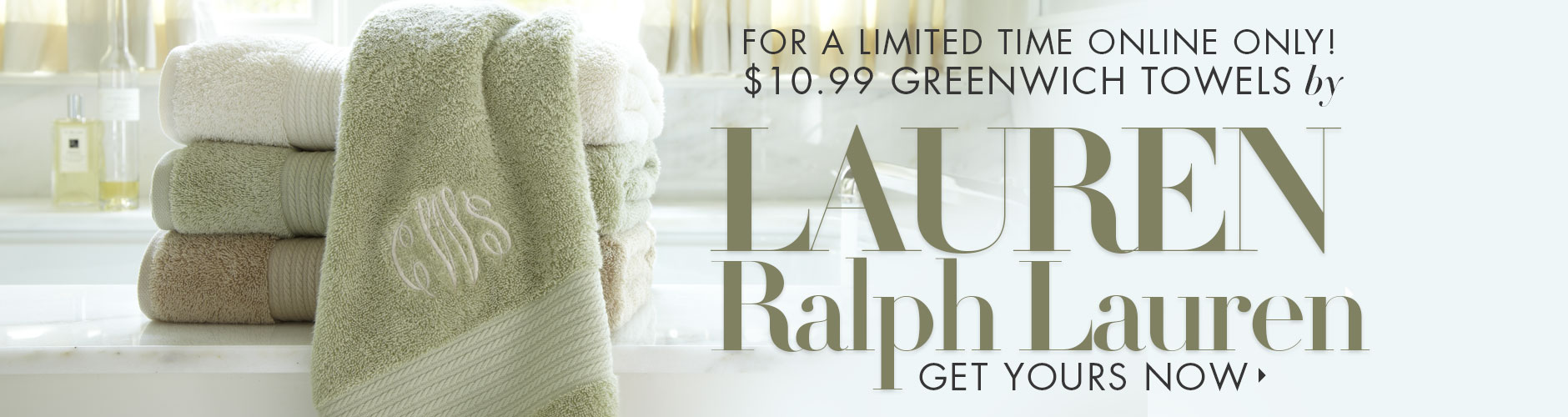 10.99 Greenwich towels by Lauren Ralph Lauren
