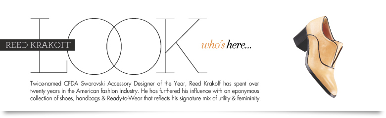 Look Who's Here: Reed Krakoff
