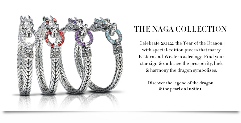 John Hardy Spring 2012 The Naga Collection
