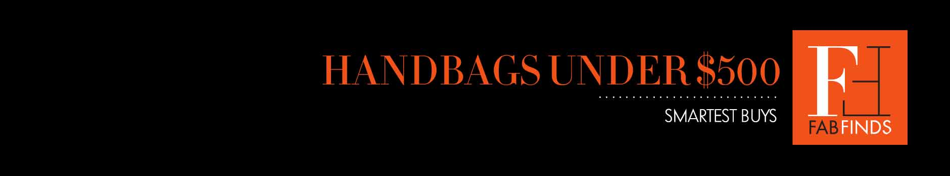 Fab Finds: Handbags Under $500