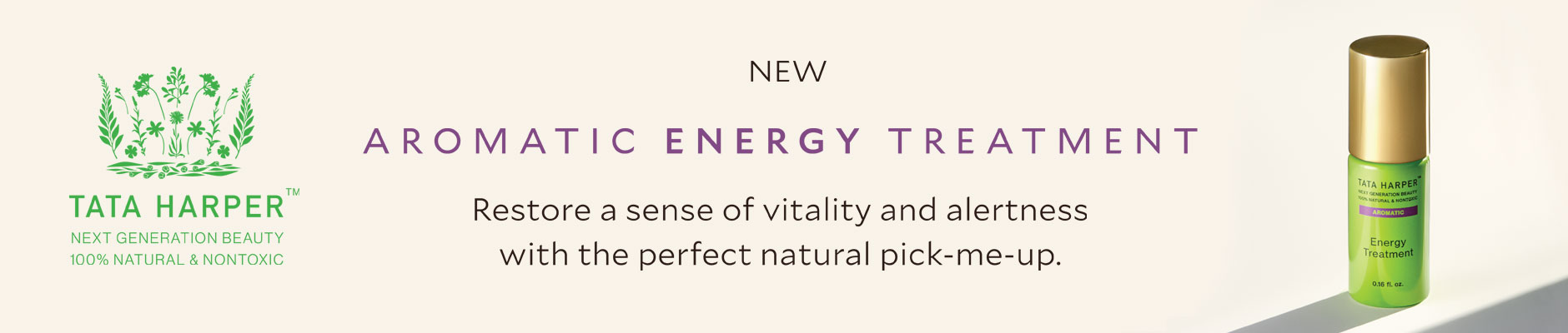 Tata Harper: New - aromatic energy treatment - Restore a sense of vitality and alertness with the perfect natural pick-me-up.