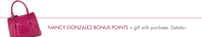 Nancy Gonzalez Bonus Points + gift with purchase.