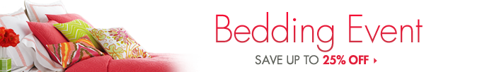 Up to 25% Off Bedding! Click for Details!