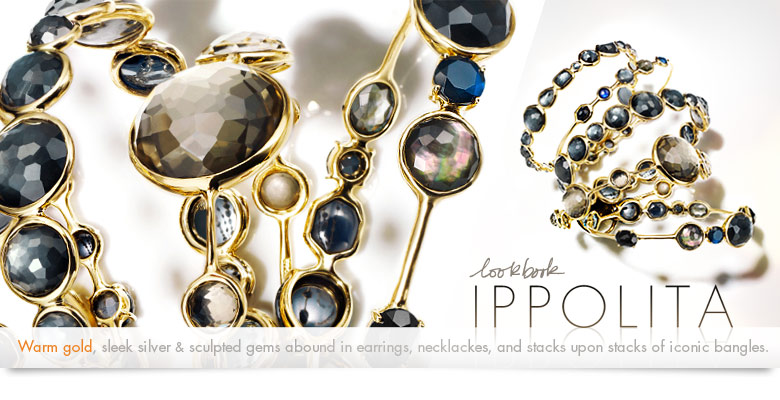 Lookbook: Ippolita