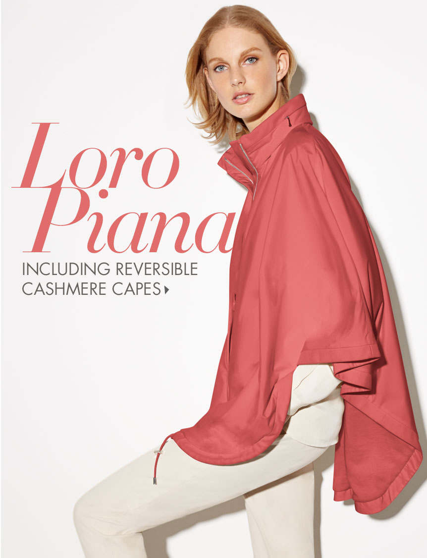 Loro Piana: including reversible Cashmere Cape