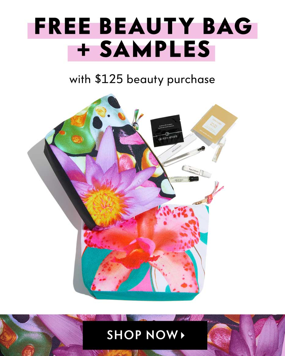 Free beauty bag + samples with $125 beauty purchase