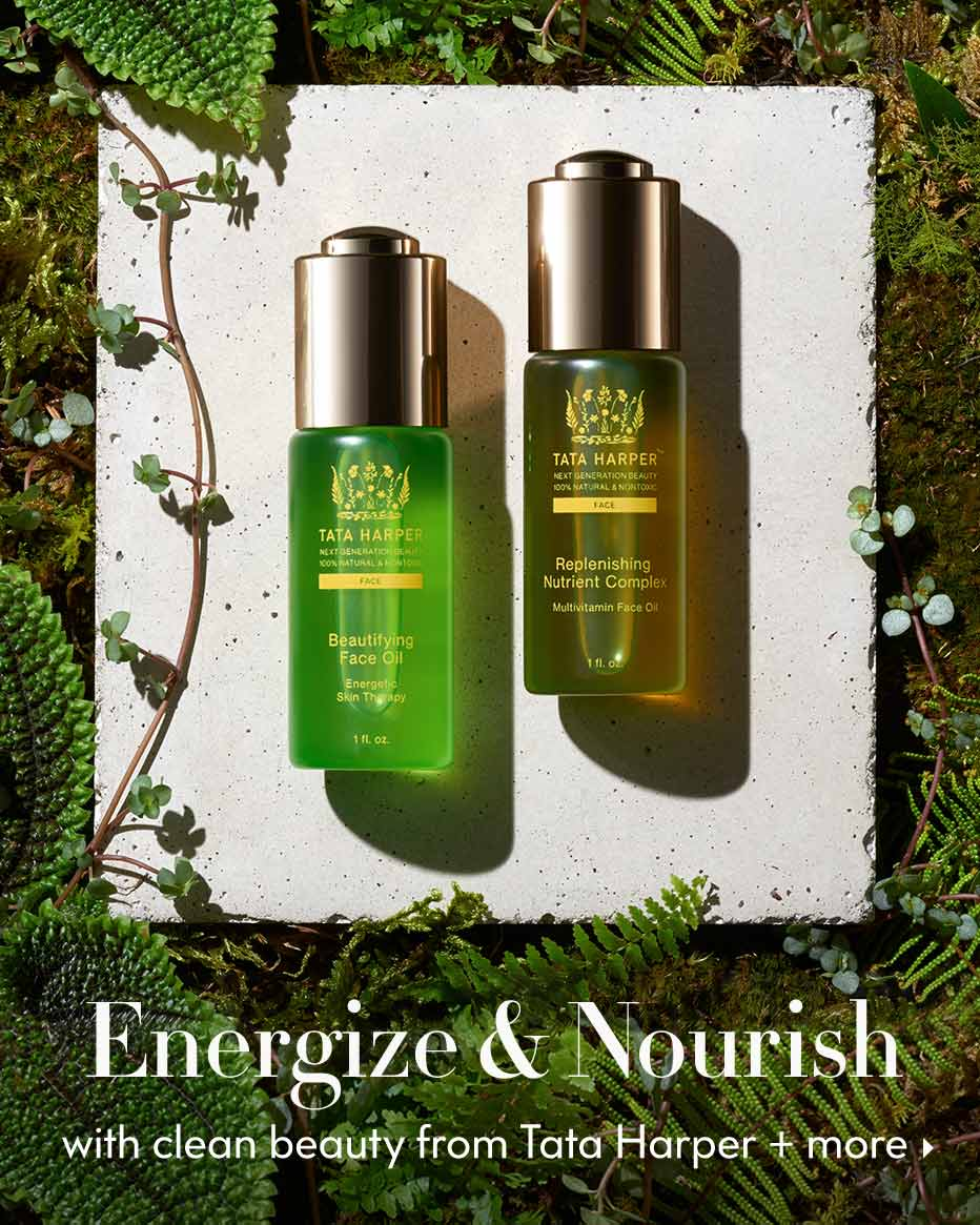 Energize & Nourish with clean beauty from Tata Harper + more