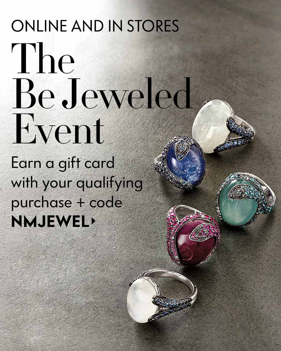 The BeJeweled Event - Earn a gift card with your qualifying purchase + code NMJEWEL