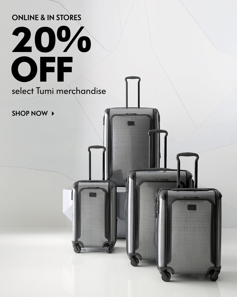 Online & in stores - 20% off select Tumi merchandise
