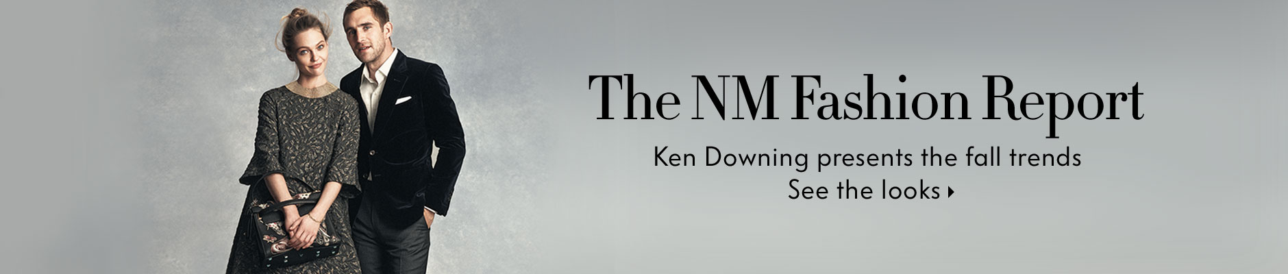 The NM Fashion Report - Ken Downing presents the fall trends