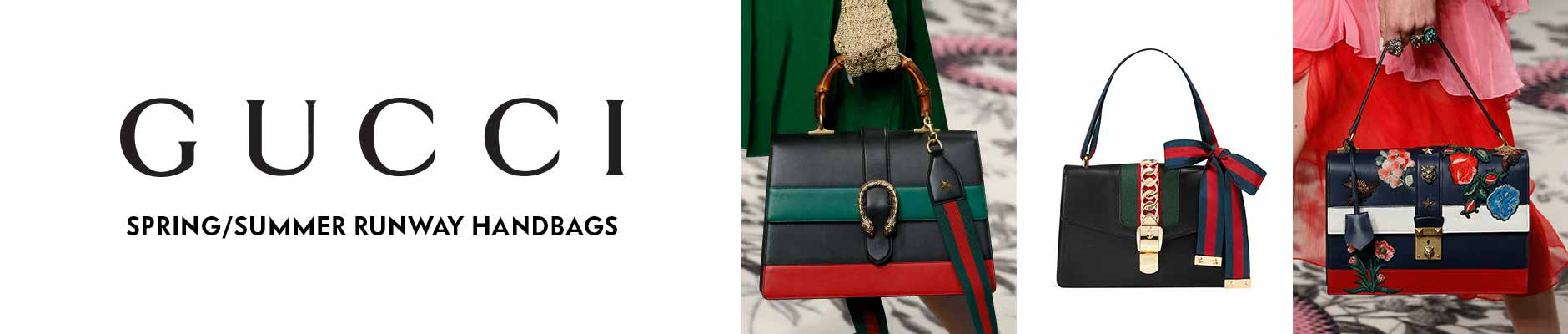 Gucci - Spring/Summer Runway Handbags