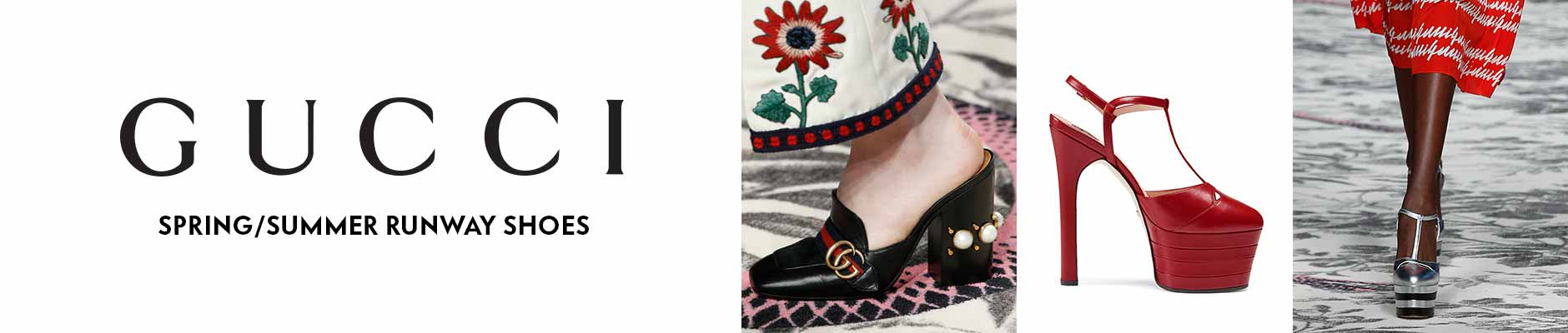 Gucci - Spring/Summer Runway Shoes