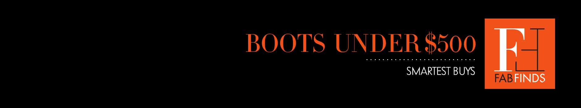 Fab Finds: Boots Under $500