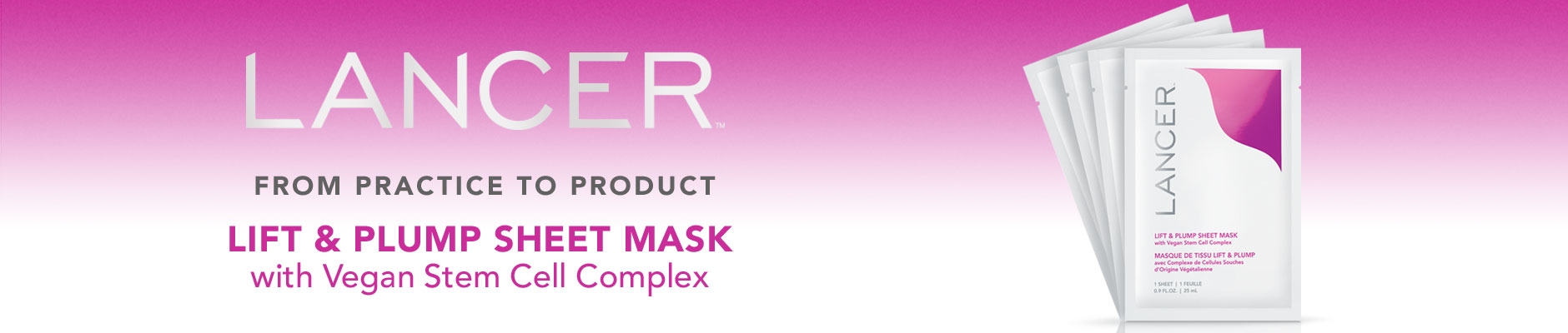 Lancer: From Practice to Product - Lift & plump sheet mask with vegan stem cell complex