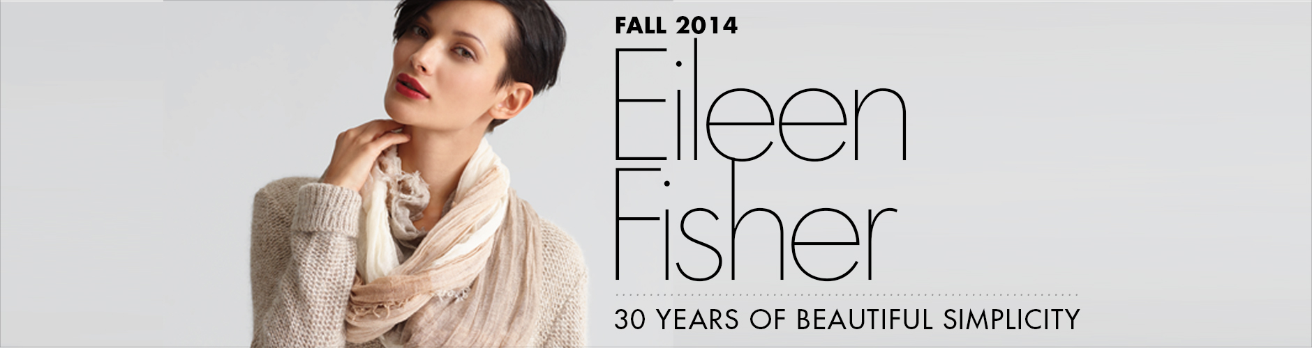 Fall 2014: Eileen Fisher