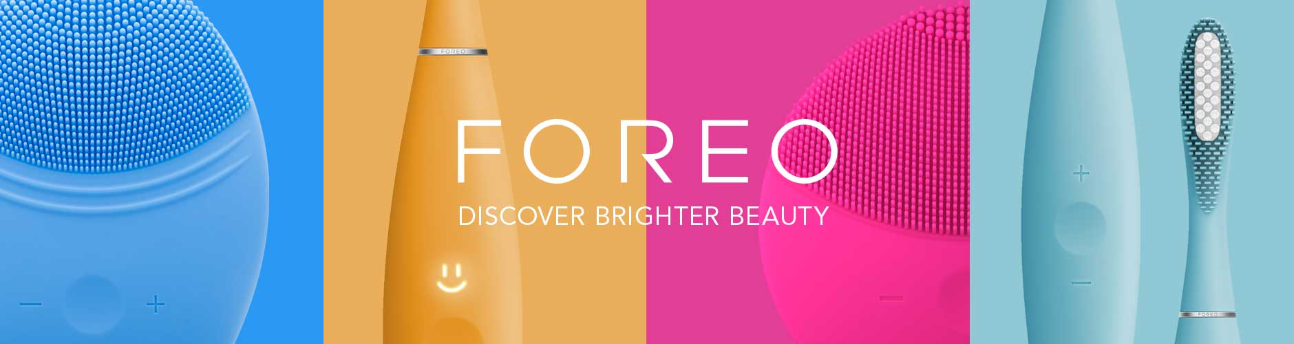 Foreo: Discover Brighter Beauty