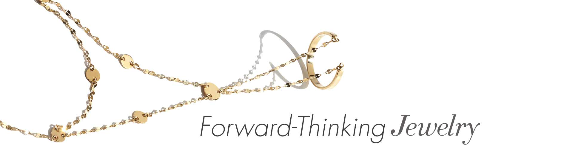 Jewlery Forward Thinking