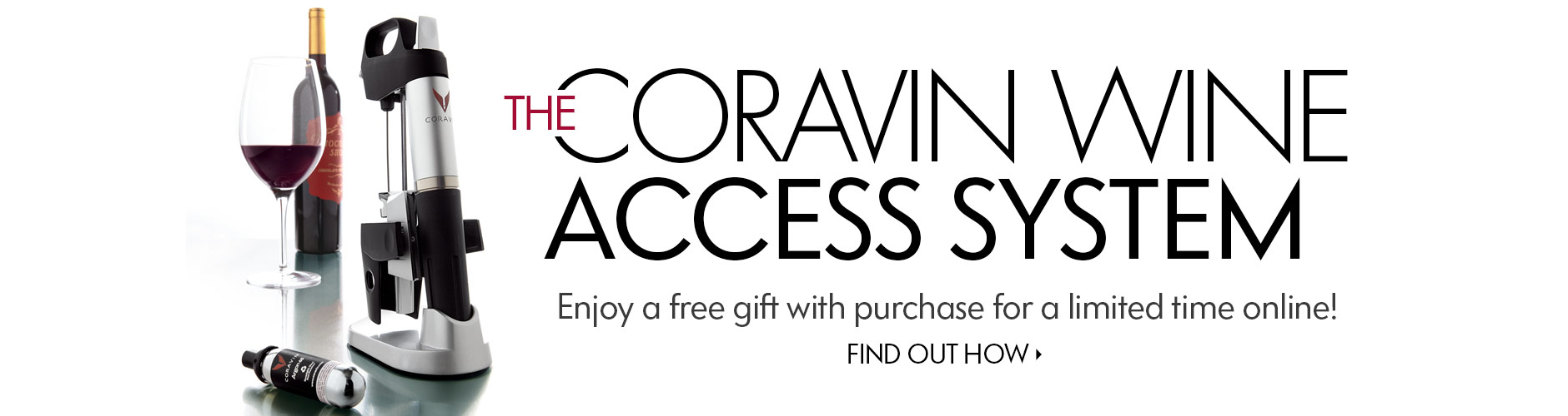 THE CORAVIN WINE ACCESS SYSTEM