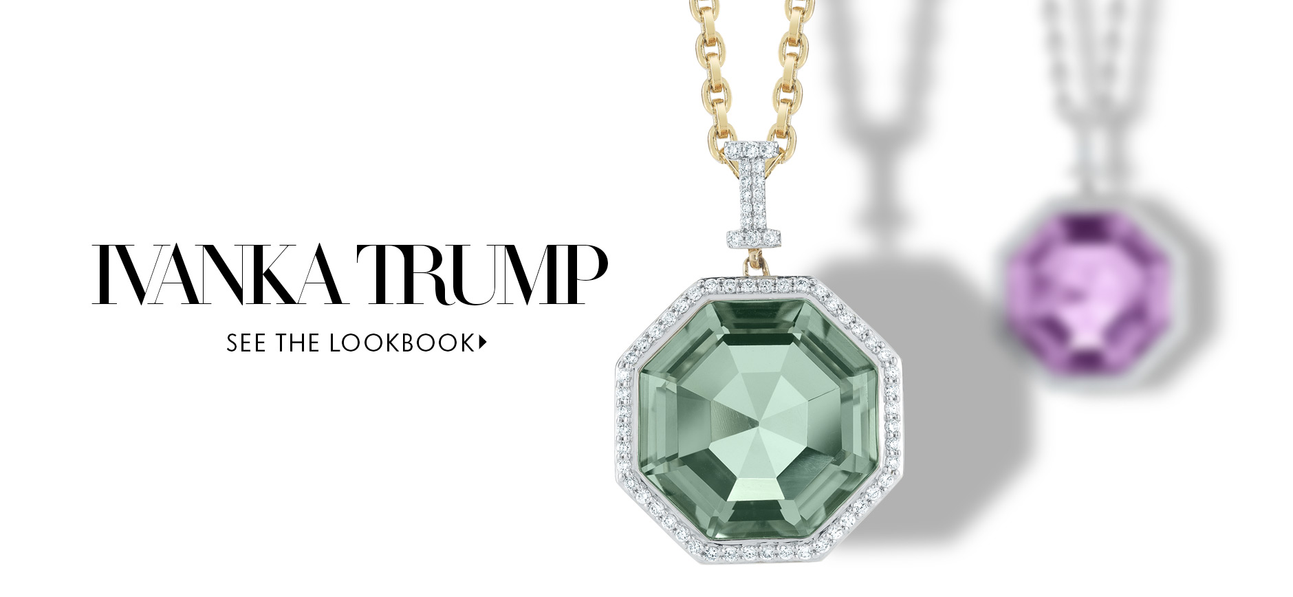 Ivanka Trump Precious Jewelry Lookbook
