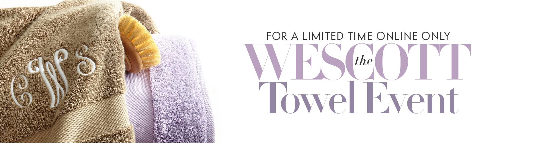 The Wescott Towel Event