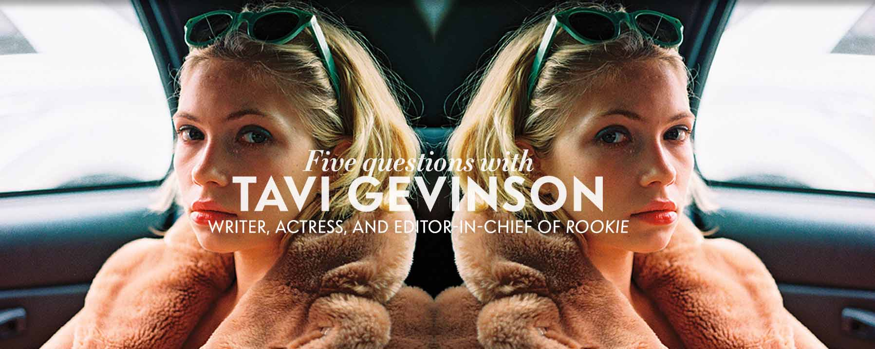 Five questions with: Tavi Gevinson