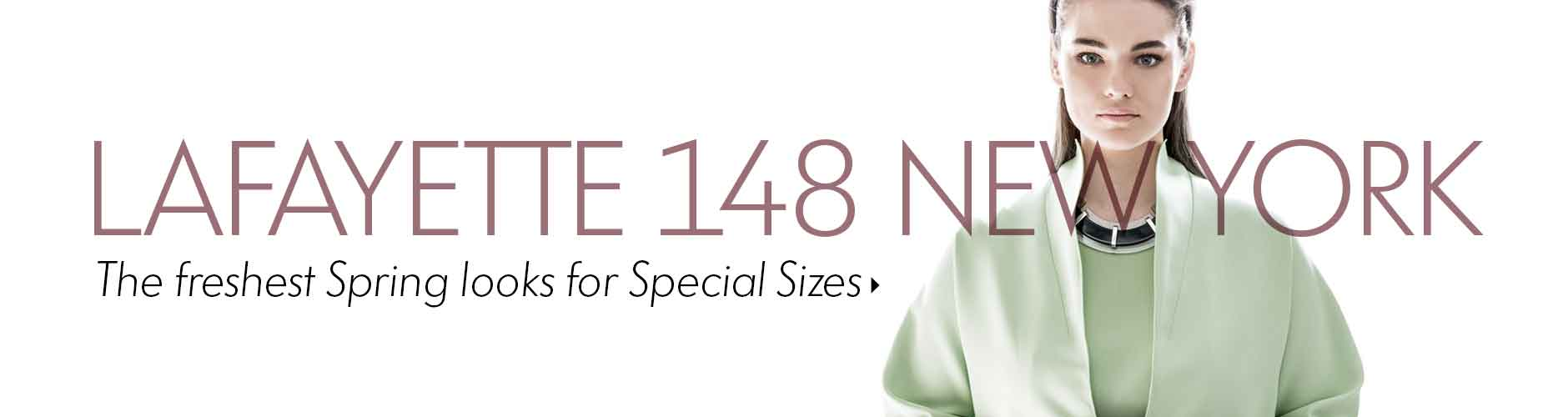 Lafayette 148 Special Sizes