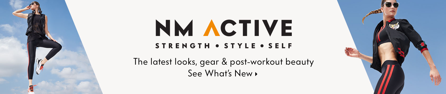 NM Active Strength, style, self - The latest looks, gear & post-workout beauty - see what's new