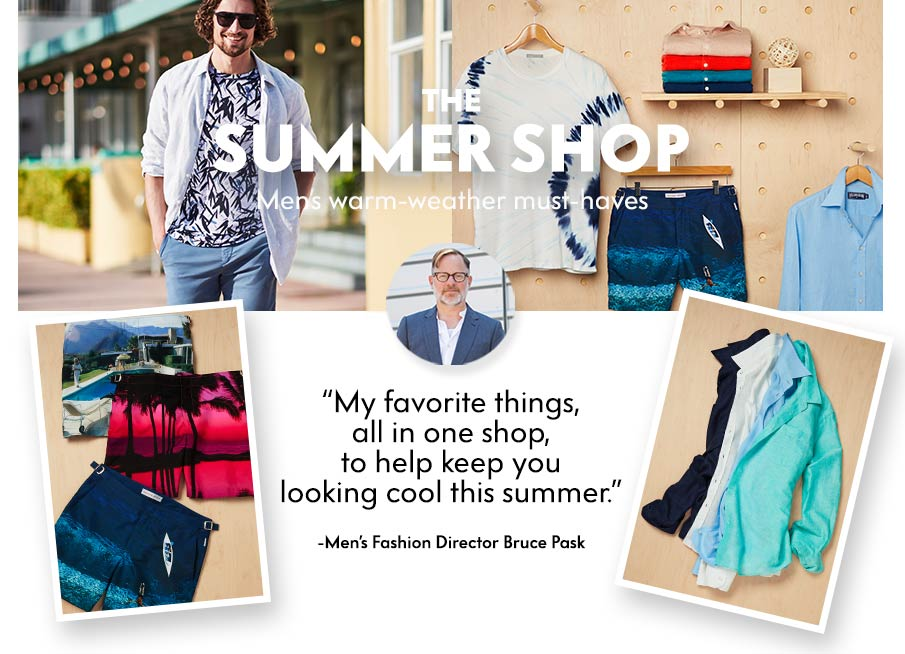 The Summer Shop - Men's warm-weather must-haves