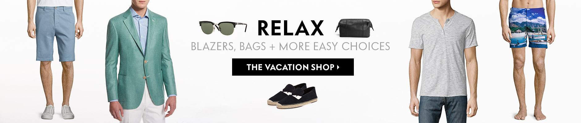 Relax - Blazers, bags + more easy choices - The Vacation Shop