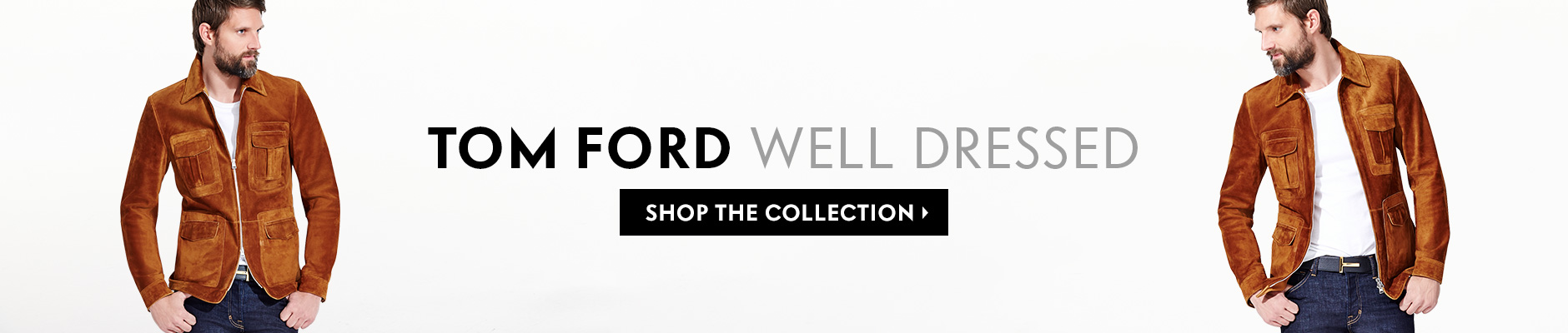 Tom Ford - Well Dressed - Shop the collection