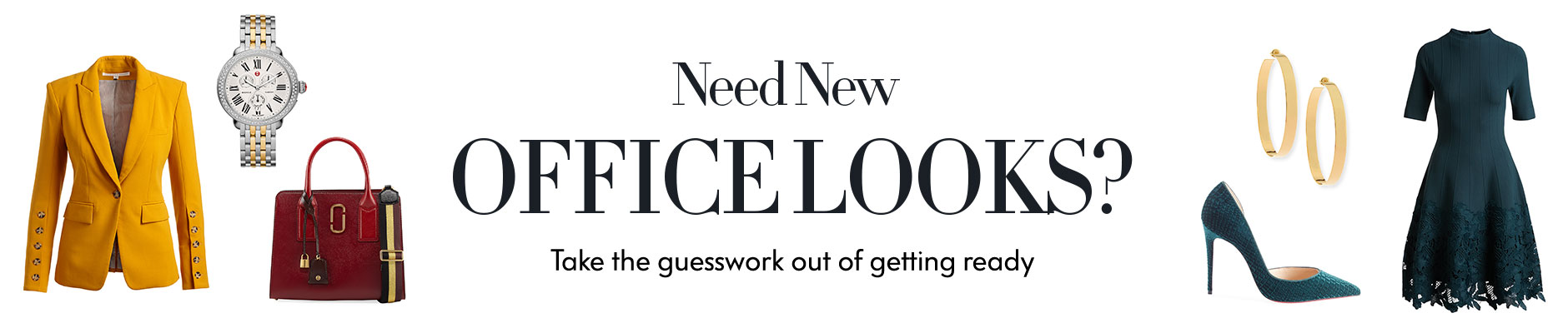 Need new office looks? Take the guesswork out of getting ready