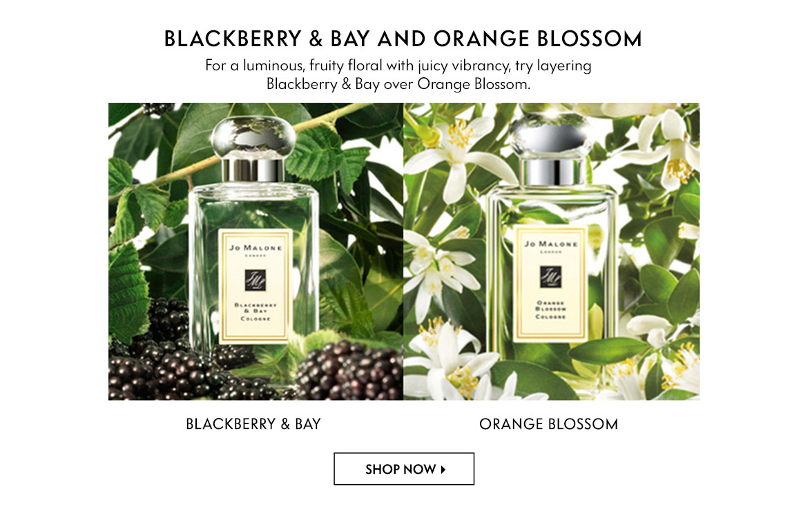Jo Malone - Blackberry & Bay and Orange Blossom