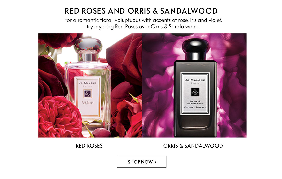Jo Malone - Red Roses and Orris & Sandalwood