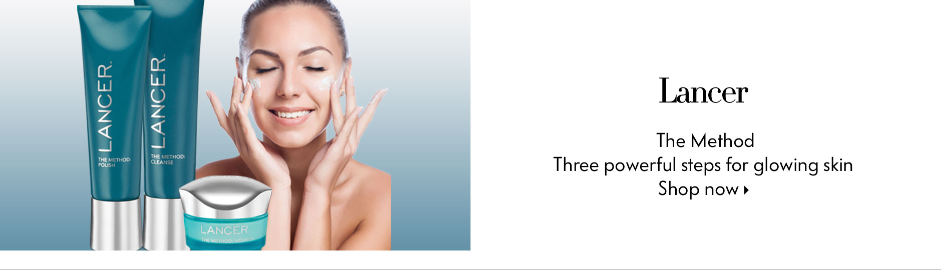 Lancer: The Method - Three Powerful Steps For Glowing Skin
