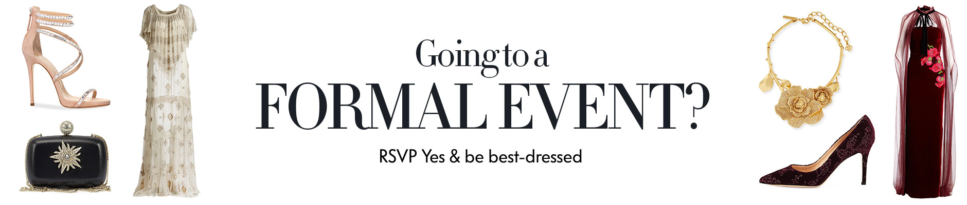 Going to a formal event? RSVP Yes & be best-dressed