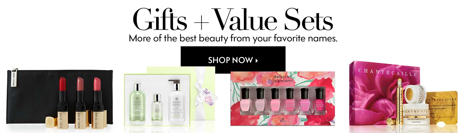 Gifts + Value Sets - More of the best beauty from your favorite names.