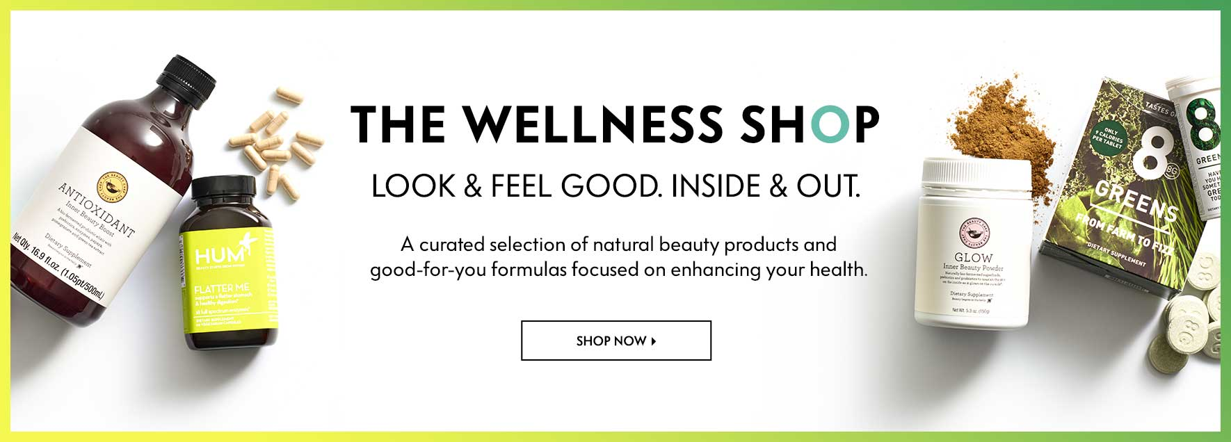 The Wellness Shop - Look & Feel Good. Inside & Out. A curated selection of natural beauty products and good-for-you formulas focused on enhancing your health.