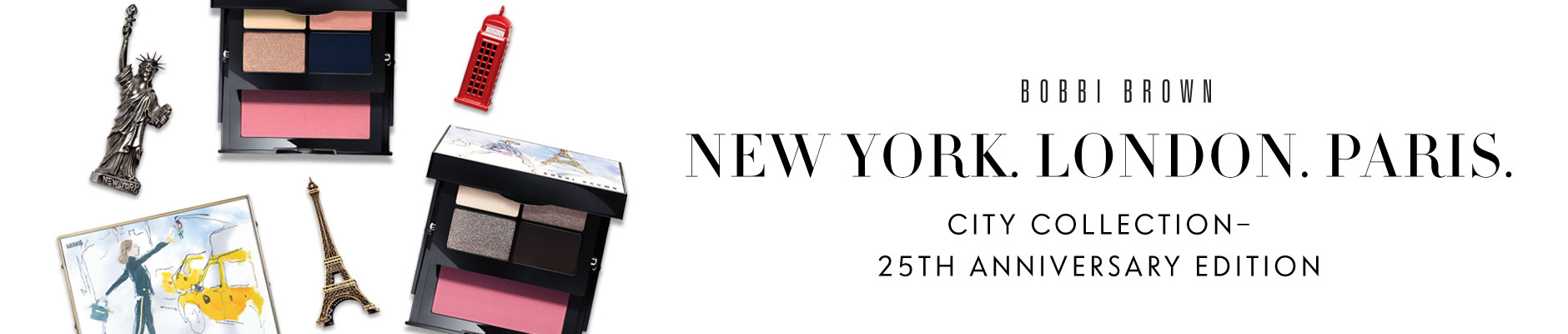Bobbi Brown: New York. London. Paris. City Collection-25th Anniversary Edition