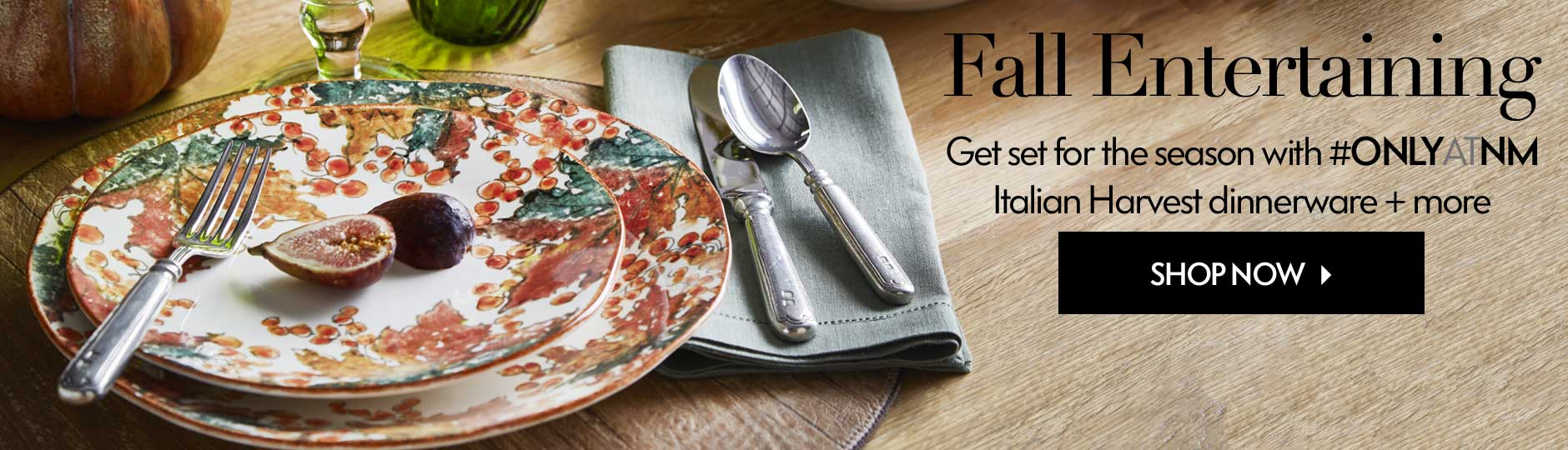 Fall Entertaining: Shop Now