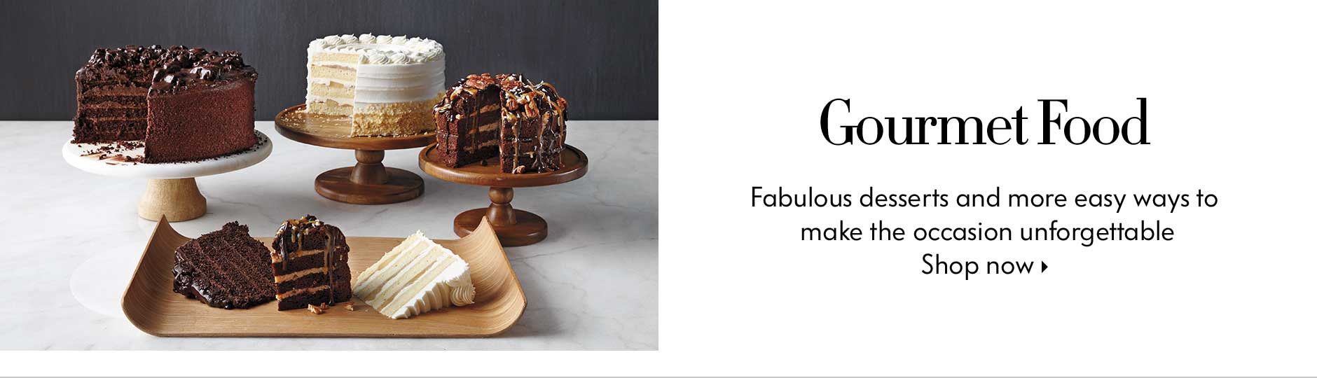 Gourmet Food - Fabulous desserts and more easy ways to make the occasion unforgettable