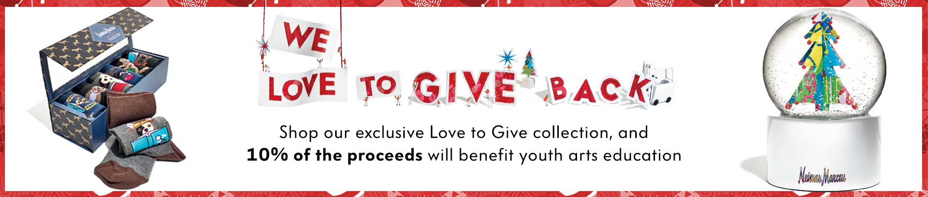 We love to give back - Shop our exclusie love to give collection, and 10% of the proceeds will benefit youth arts education
