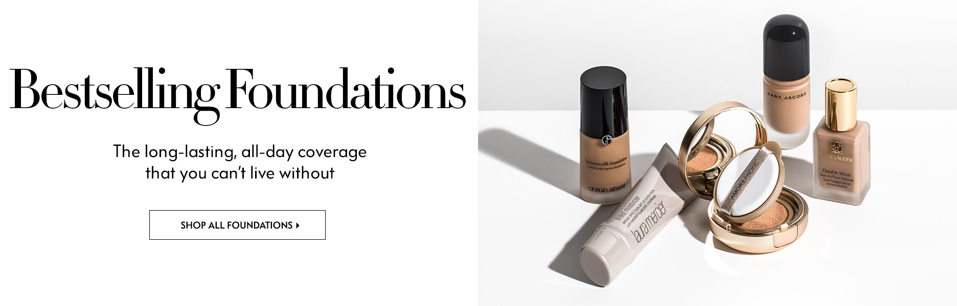 Foundations - The long-lasting, all-day coverage that you can't live without