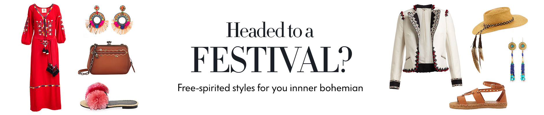 Headed to a Festival? Free-spirited styles for you innner bohemian