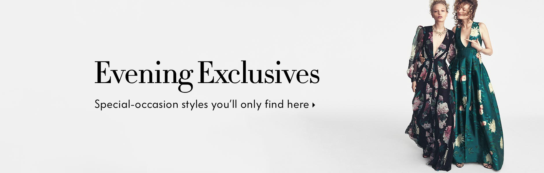 Evening Focus - Your destination for special-occasion styles