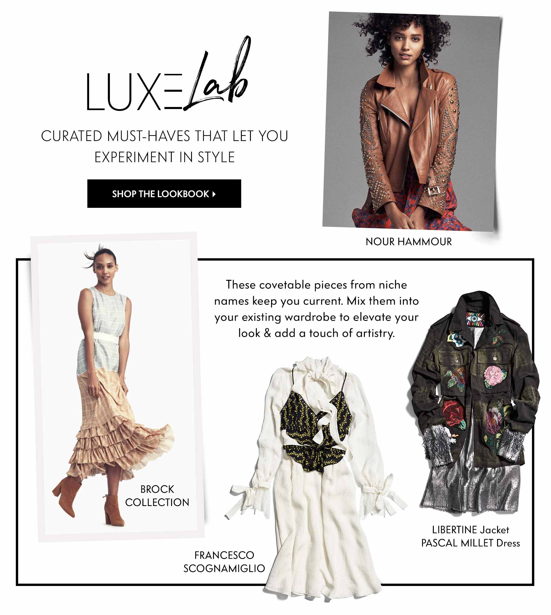 Luxe Lab: Curated must-haves that let you experiment in style - These covetable pieces from niche names keep you current. Mix them into your existing wardrobe to elevate your look & add a touch of artistry.