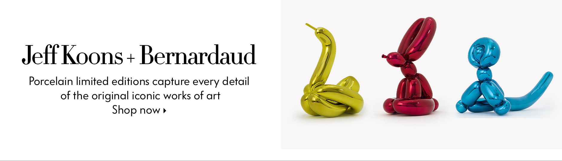 Jeff Koons + Bernardaud - Porcelain limited editions capture every detail of the original iconic works of art