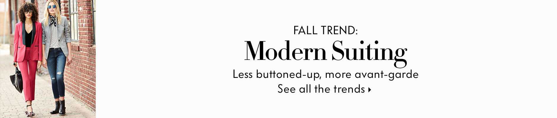 Fall Trend: Modern Suiting - Less buttoned-up, more avant-garde